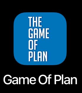 Game of Plan App for Android and IOS device